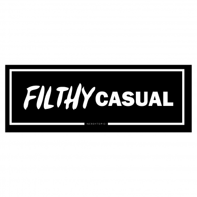 Filthy Casual – Series 2 [Silver Foil]